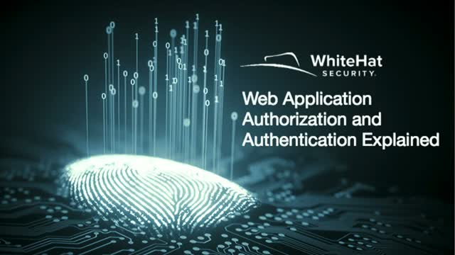 Web Application Authorization and Authentication Explained