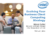Evolving Your Business Client Computing Strategy
