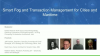 Panel: Smart Fog and Transaction Management for Cities and Maritime
