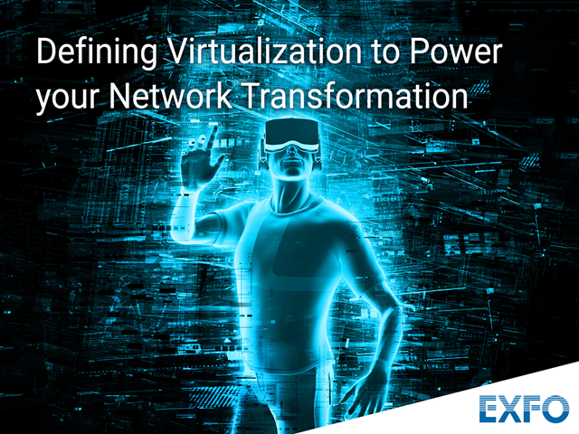 Defining Virtualization to Power your Network Transformation