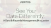 See Your Data Differently: A Data and Records Management Discussion