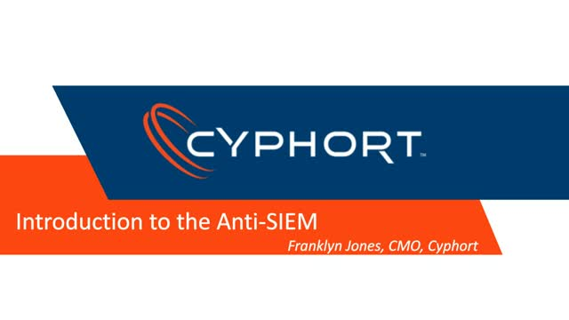 Cyphort Introduces the Anti-SIEM