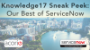 Knowledge17 Sneak Peek: Our Best of ServiceNow