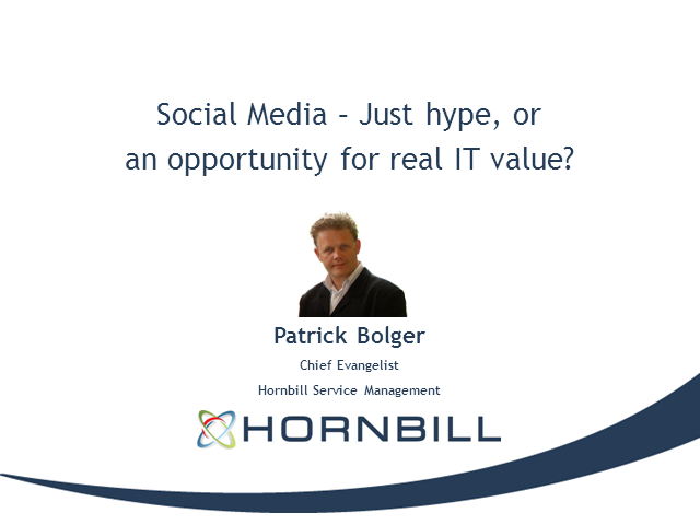 Social Media – Just Hype, or  an Opportunity for Real IT Value?