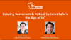 Securing Critical Systems in the Age of IoT