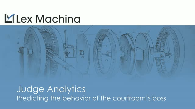Judge Analytics: Predicting the Behavior of the Courtroom's Boss
