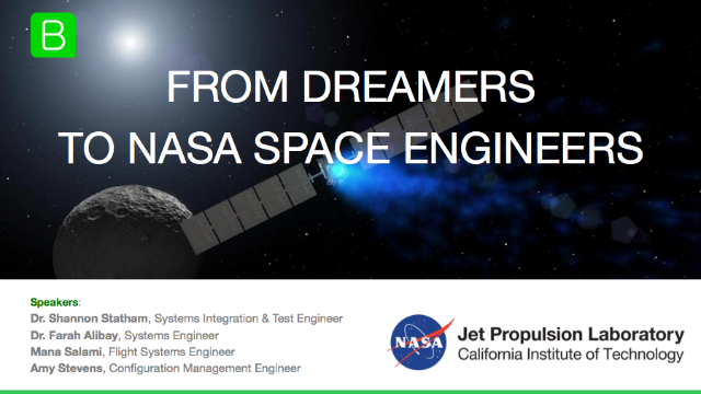 From Dreamers to Space Engineers [NASA Engineers Panel]