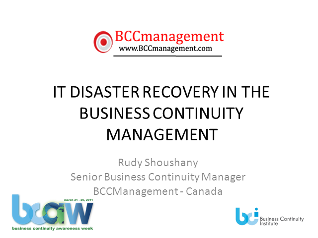 IT Disaster Recovery in the Business Continuity Management