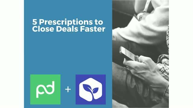 5 Prescriptions to Help Close Deals Faster