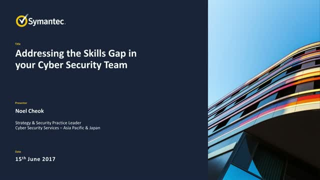 Dealing with Skills Gap in Cyber Security