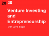 Venture Investing and Entrepreneurship with David Siegel
