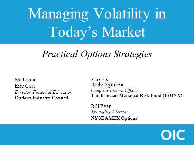 Manage Volatility in Today's Market- Practical Options Strategies