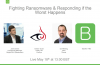 [Video Panel] Fighting Ransomware & Responding if the Worst Happens