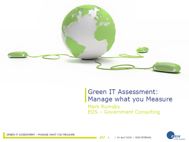 Green IT Assessment: Manage what you Measure
