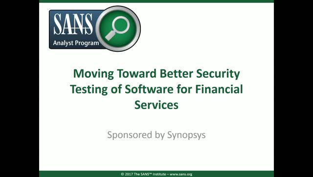 Moving Toward Better Security Testing of Software for Financial Services