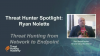 Hunting From Network to Endpoint (Hunter Spotlight)