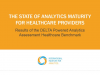 The State of Analytics Maturity for Healthcare Providers