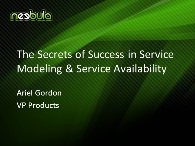 The Secret of Success in Service Modeling & Service Availability