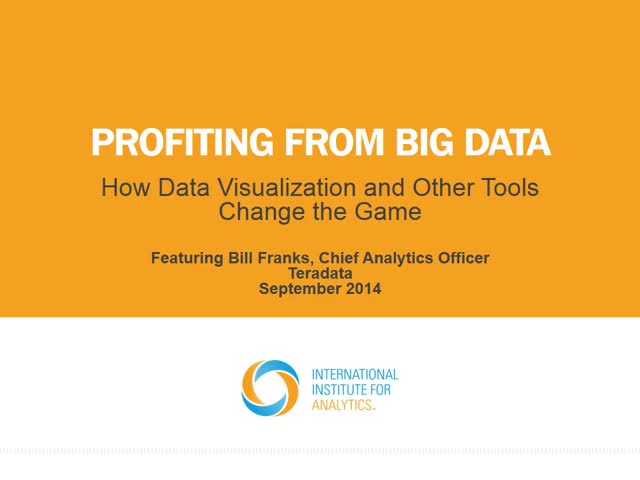 Profiting from Big Data: How Data Visualizations and Other Tools Change the Game