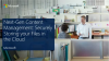 Next-Gen Content Management: Securely Storing your Files in the Cloud