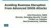 Avoiding Business Disruption From Advanced DDoS Attacks