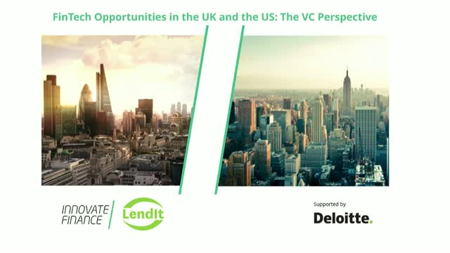 FinTech Opportunities in the UK and the US: The VC Perspective