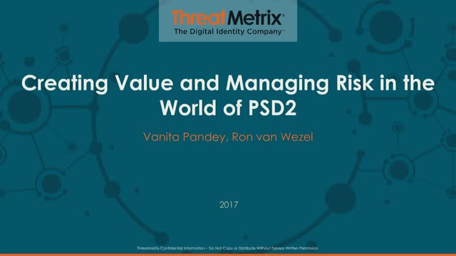 Creating Value and Managing Risk in the World of PSD2