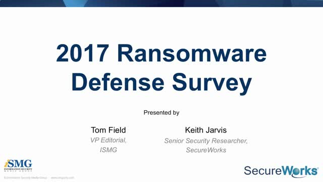 2017 Ransomware Defense Survey Report: The Enterprise Strikes Back