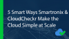 5 Smart Ways Smartronix & CloudCheckr Make the Cloud Simple at Scale