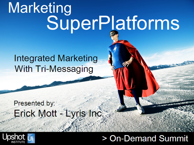 Integrated Marketing with Tri-Messaging
