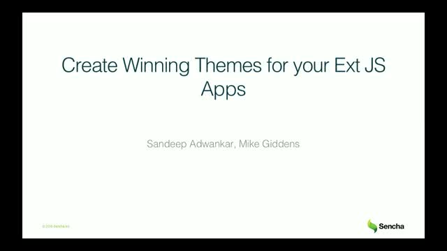 SNC - Create Winning Themes for your Ext JS Apps