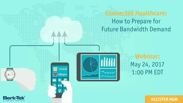 Connected Healthcare: How to Prepare for Future Bandwidth Demand