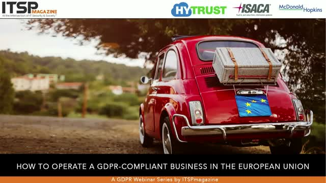 How to Operate a GDPR-Compliant Business in the EU (Part 1 of 3)