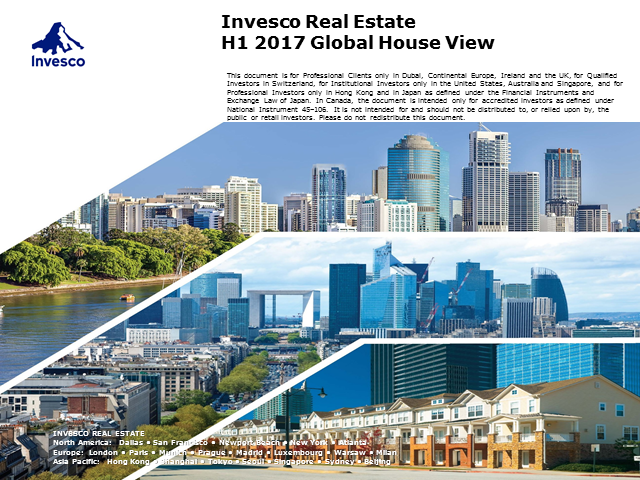 Invesco Real Estate H1 2017 Global House View
