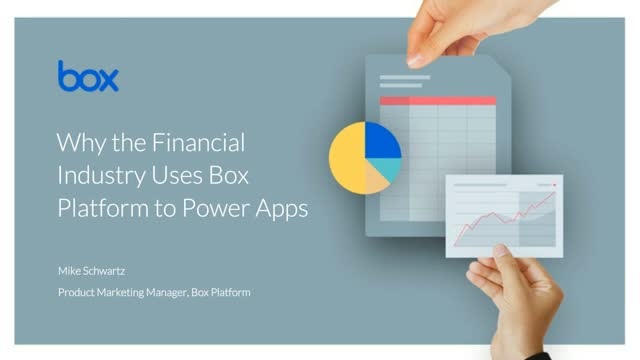 Why the Financial Industry Chooses Box Platform to Power Apps