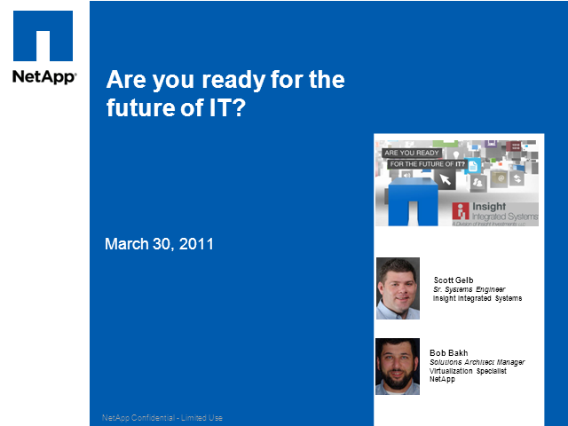 Is Your IT Future Ready - New Innovations from NetApp and IIS