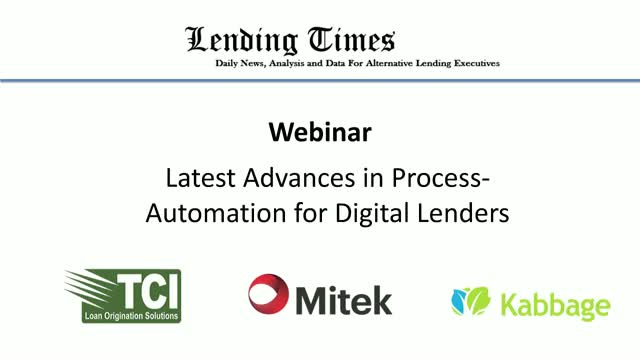 Latest Advances in Process-Automation for Digital Lenders