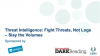 [Dark Reading] Threat Intelligence: Fight Threats, Not Logs – Slay the Volumes