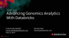 How Databricks and Machine Learning is Powering the Future of Genomics