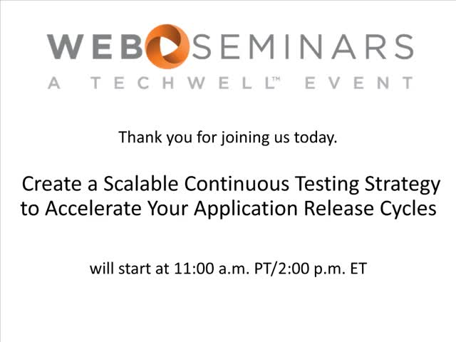 SNC - Create a Scalable Continuous Testing Strategy