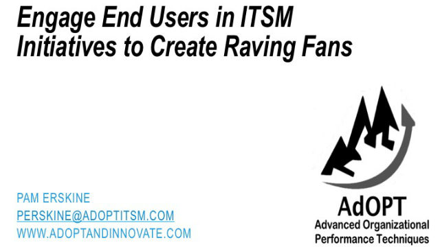 Engage End Users in ITSM  Initiatives to Create Raving Fans