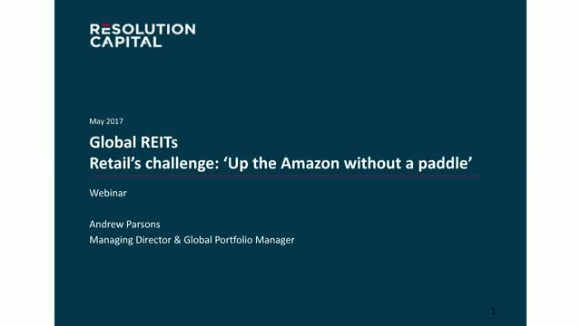 Global REITs : Up the Amazon without a paddle