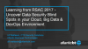 Learning from the RSA Conference 2017 - Uncover Data Security Blind Spots