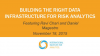 Building the Right Data Infrastructure for Risk Analytics