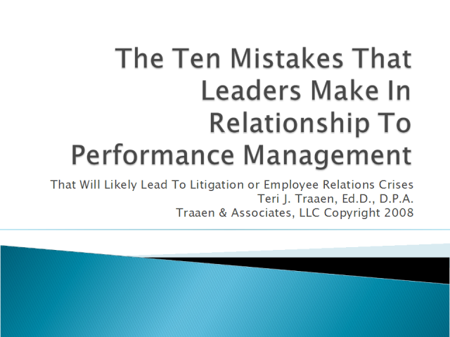 The Ten Mistakes Leaders Make In Managing Employee Performance