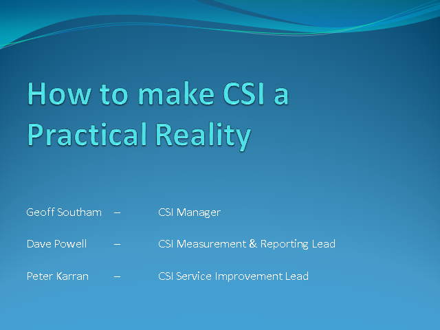 How to Make CSI the Practical Reality