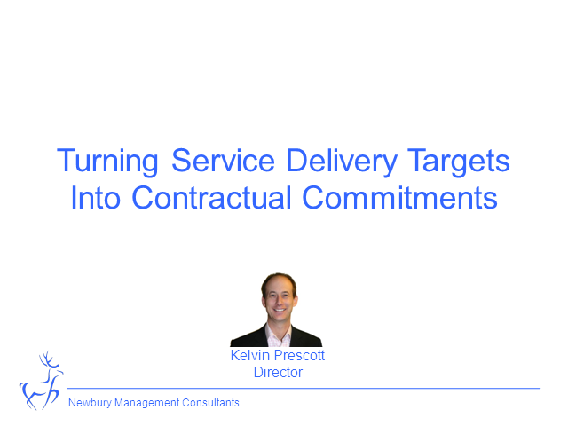 Turning Service Delivery Targets into Contractual Commitments