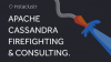 Apache Cassandra Firefighting and Consulting