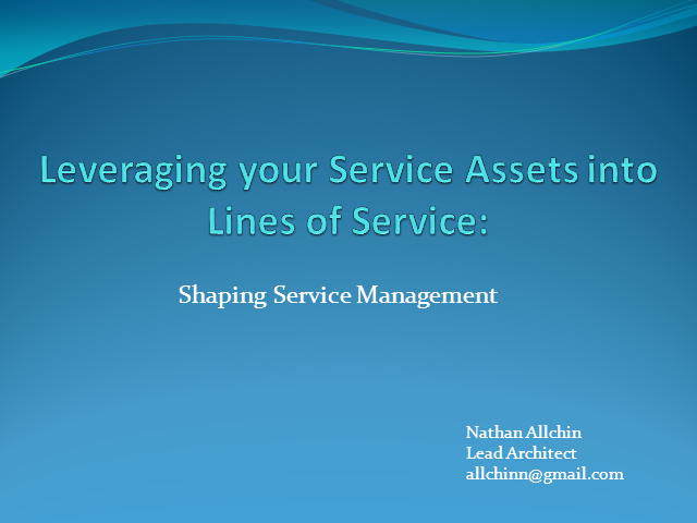 Leveraging your Service Assets into Lines of Service