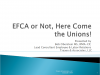 EFCA or NOT:  Here Comes The Union!!